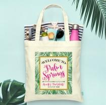 wedding photo - Palm Springs Welcome to Beach Bachelorette Party Totes- Wedding Welcome Tote Bag