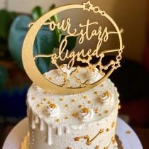 wedding photo - Our stars aligned celestial cake topper, Constellation wedding cake topper, Starry night wedding cake topper, Celestial wedding decor