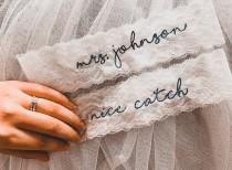 wedding photo - Personalized / Monogrammed Embroidered WHITE  Lace Wedding and Toss Garters.  Something Blue! Nice Catch Garter / You're Next!