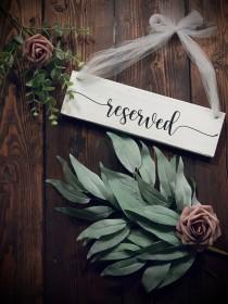 wedding photo - Reserved Wooden Wedding Sign, Reserved Wedding Sign, Sign For Reserved Table, Rustic Reserved Sign, Wooden Sign, white wash wedding sign