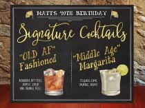 wedding photo - Printable Signature drinks chalkboard, cocktails, Birthday drink menu, Signature cocktails, 30th, 40th, 50th birthday idea, gift idea