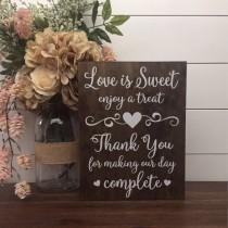wedding photo - Love is Sweet Enjoy A Treat Sign, Wedding Table Sign, Dessert Table Sign, Wood Wedding Sign, Rustic Wedding Decor, Thank You Wedding Sign