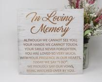 wedding photo - In Loving Memory 10x10 12x12, 15x15, 20x20, 25x25, 30x30 Engraved Wood Wedding Sign