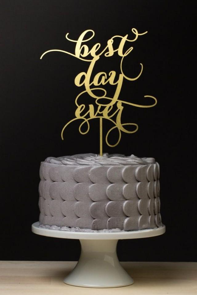 best wedding cake toppers ever cake topper best day wedding cake topper gold 11703