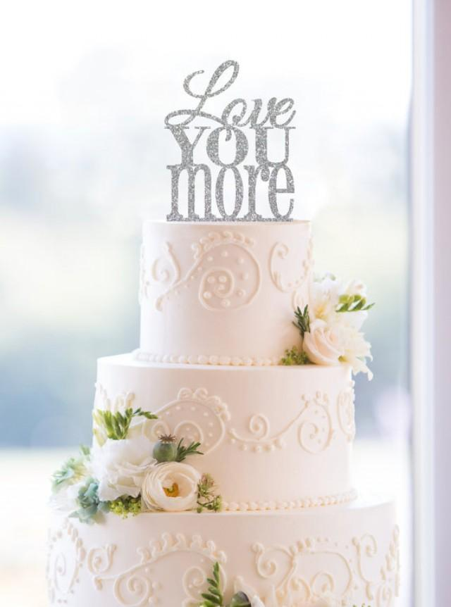 glitter wedding cake topper glitter you more cake topper custom wedding cake 14723