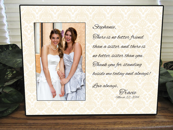 Sister Gift Bridesmaid Sisters Wedding Personalized Picture Frame Custom Sf1
