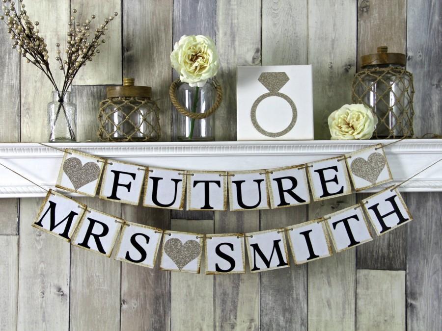 Very best Future Mrs Banner, Bridal Shower Banner, Bachelorette Banner  AA37
