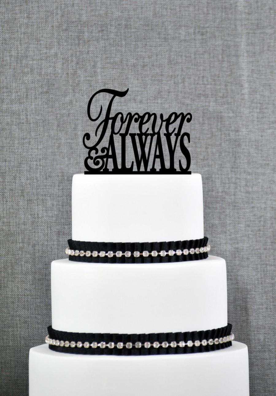 Forever And Always Wedding Cake Toppers By Chicago Factory S049