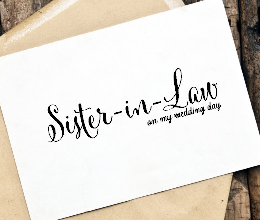 Wedding Card To Your Sister In Law On Day Of The Bride Or Groom Cards Family My Note