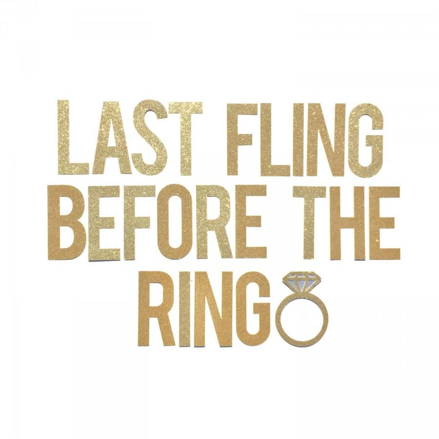 Bachelorette Party Banner Last Fling Before The Ring Decoration Final Hen Decor