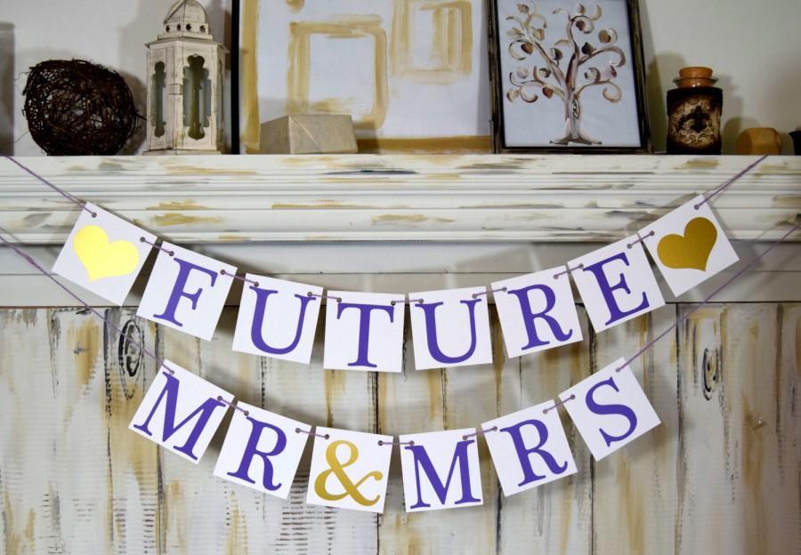 Wonderful Wedding Banner Future Mrs Future Mr Mrs Bridal Shower Decorations  GK14